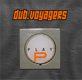 dubvoyagers_play